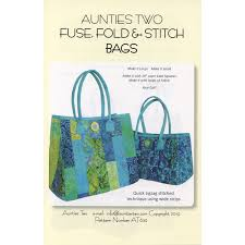 aunties two fuse, fold, and stitch